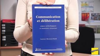 Chronique de livres : Communication et délibération
