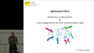 Agile UTC 2015 - Présentation du guide Agilement vôtre - Marie Gayot