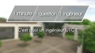 1mn, 1 question, 1 ingénieur : C'est quoi un ingénieur UTC ?