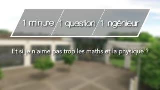 1mn, 1 question, 1 ingénieur : Et si je n'aime pas trop les maths ?